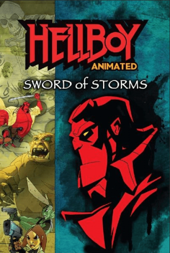 Hellboy Animated Sword of Storms 4K 2006