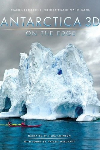 Antarctica 3D: On the Edge 4K 2014 DOCU