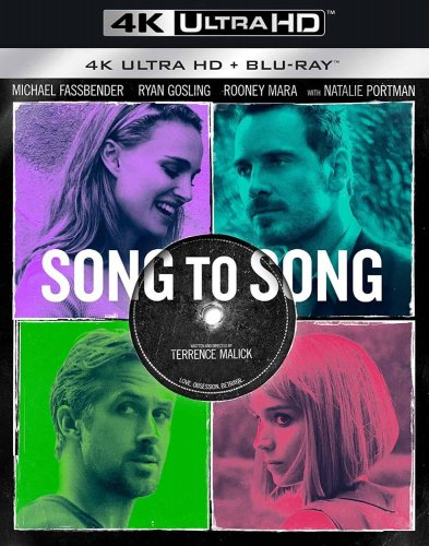 Song to Song 4K 2017