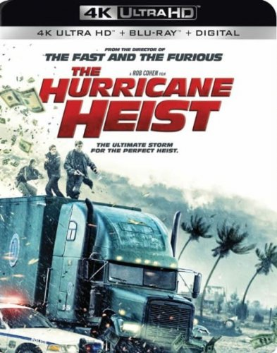 The Hurricane Heist 4K 2018