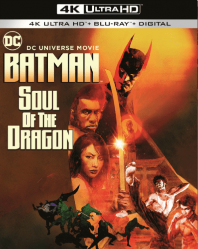 Batman Soul of the Dragon 4K 2021